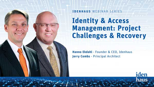 Identity-and-Access-Management-Project-Challenges-&-Recovery-Webinar-Idenhaus