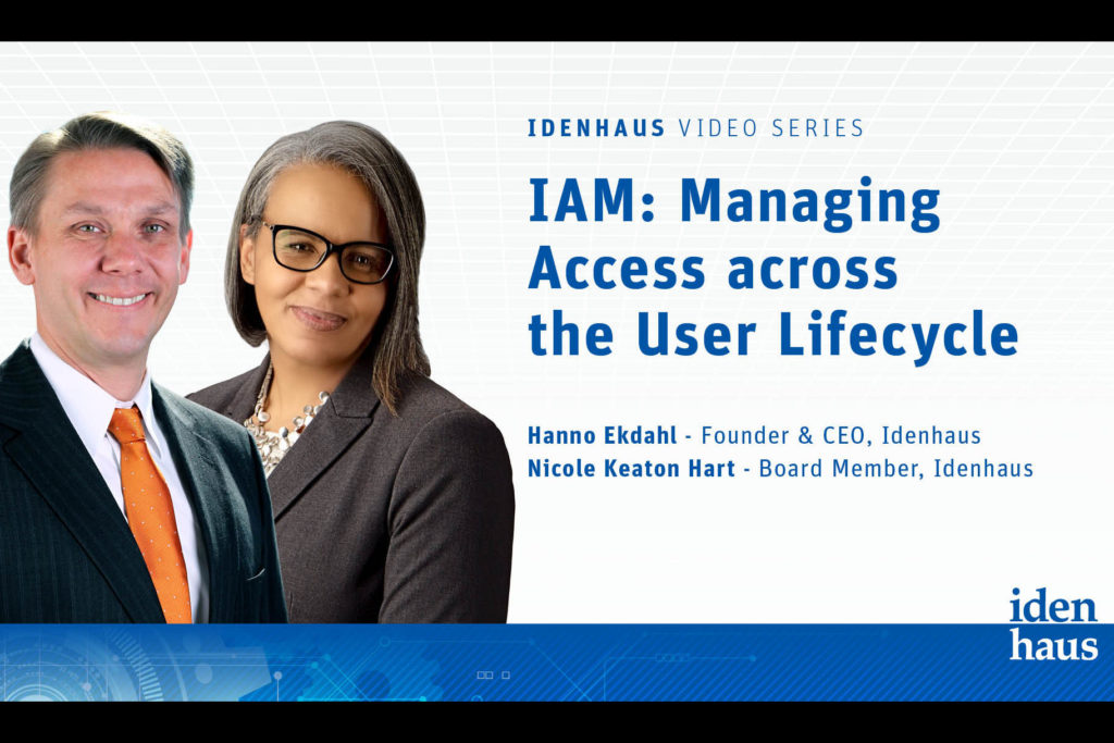 Identity Management Managing User Access Across the Worker Lifecycle